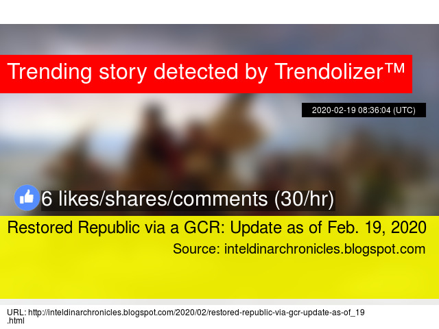 Restored Republic Via A Gcr Update As Of Feb 19 2020 Find all the latest updates on the global currency reset here. trendolizer blogs