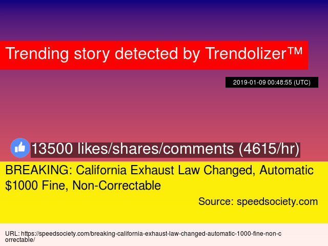 BREAKING: California Exhaust Law Changed, Automatic $1000