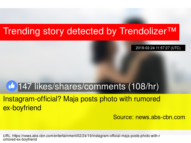 Instagram-official? Maja posts photo with rumored ex-boyfriend