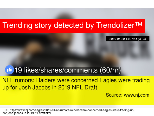 NFL rumors: Raiders were concerned Eagles were trading up for Josh